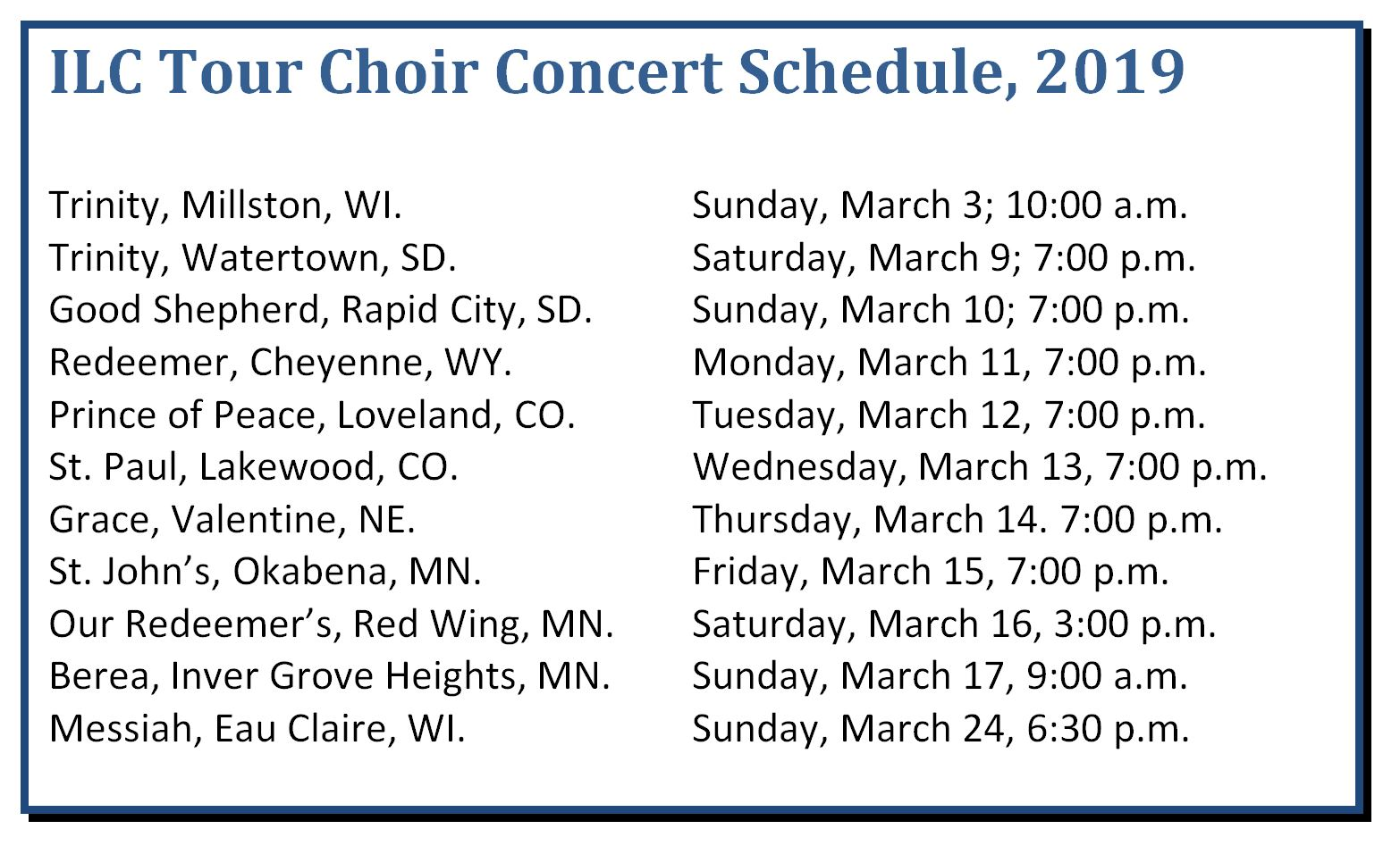 2019 ILC Tour Choir Schedule